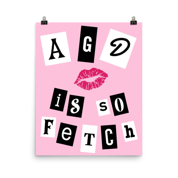Alpha Gamma Delta Poster- So Fetch