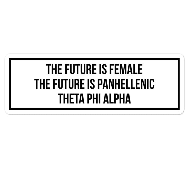 Theta Phi Alpha The Future is Panhellenic - Sticker