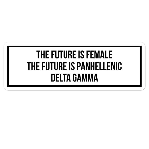 Delta Gamma The Future is Panhellenic - Sticker