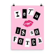 Zeta Tau Alpha Poster- So Fetch