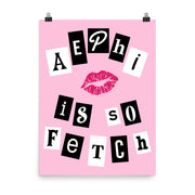 Alpha Epsilon Phi Poster- So Fetch