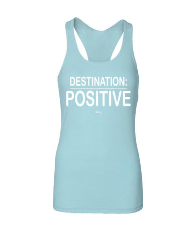 Destination: Positive