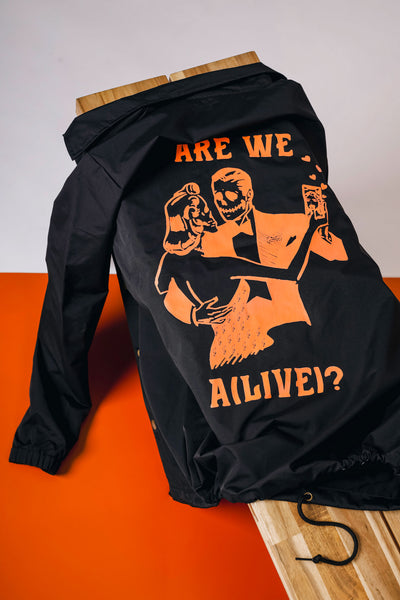 ARE WE ALIVE COACH JACKET
