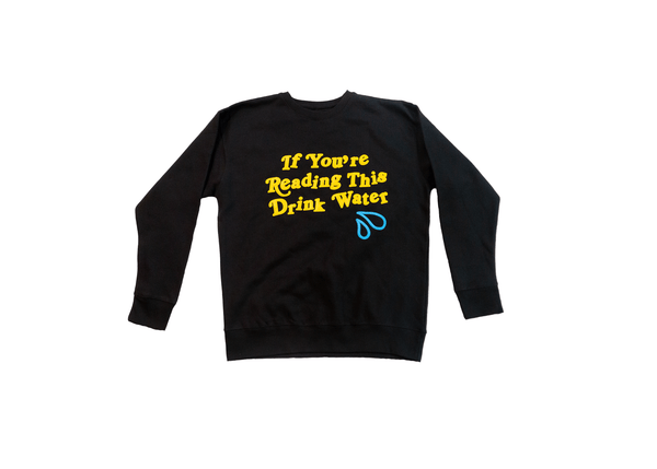 DRINK WATER CREWNECK (Black)