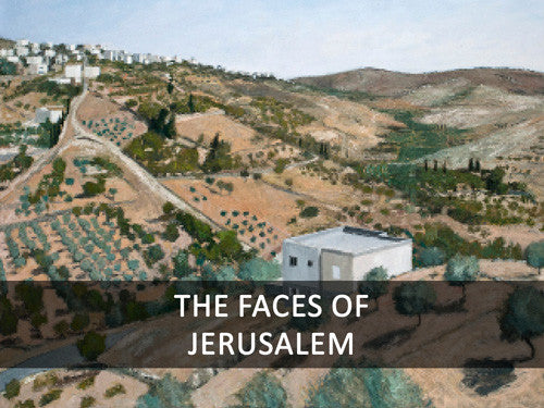 The Faces of Jerusalem