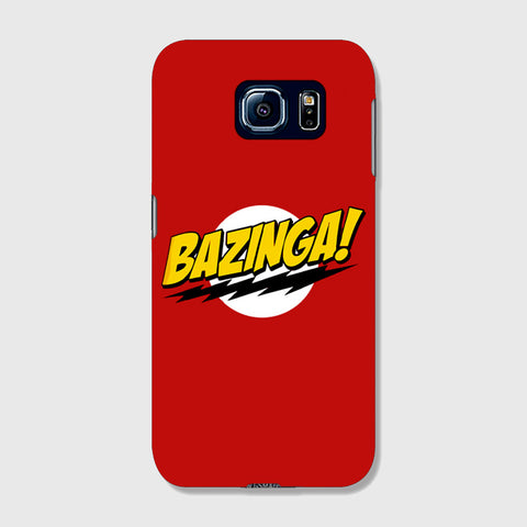Bazinga   SAMSUNG GALAXY S6 EDGE CASE - Edmotic