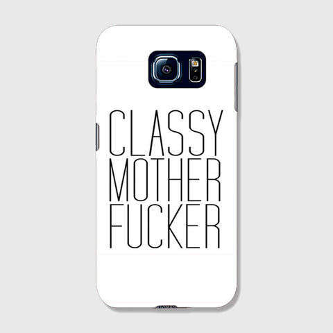 Classy Mo Fo SAMSUNG GALAXY S6 CASE - Edmotic