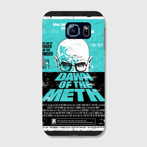 Dawn To The Meth   SAMSUNG GALAXY S6 EDGE CASE - Edmotic