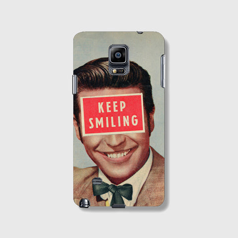 Keep Smiling  SAMSUNG GALAXY NOTE 4 CASE - Edmotic