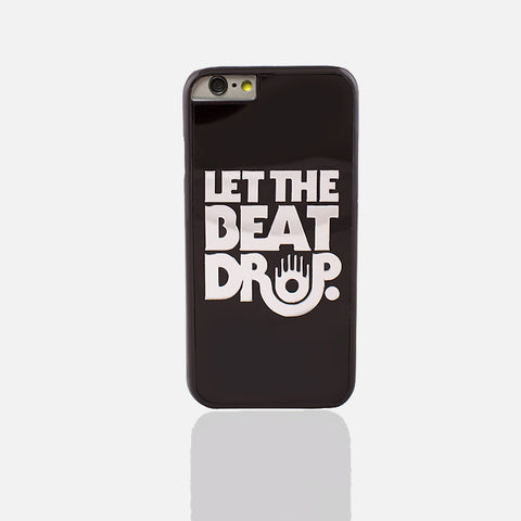Let The Beat Drop Phone Case (I Phone 6/6S Plus ) - Edmotic