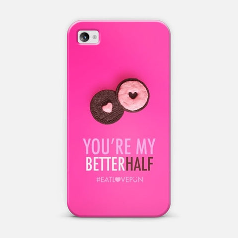 You're My Better Half iPhone 4/4s Case - Edmotic