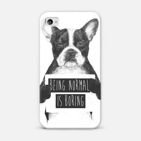Being Normal Is Boring iPhone 4/4s Case - Edmotic