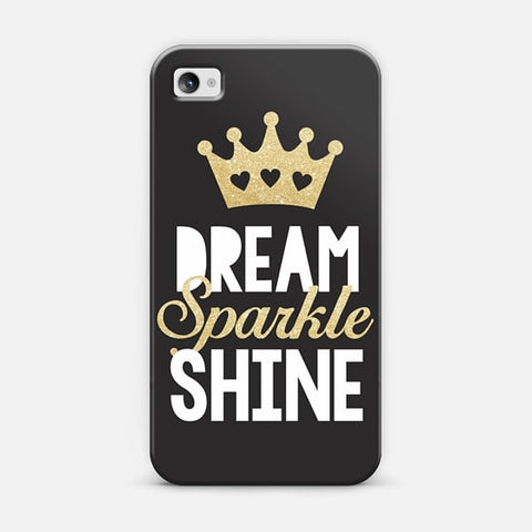 Dream, Sparkle, Shine iPhone 4/4s Case - Edmotic