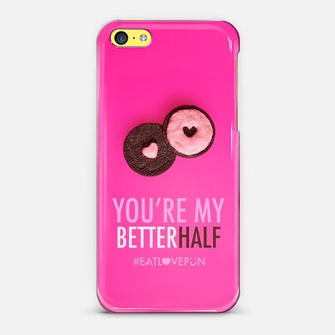 You're My Better Half iPhone 5c Case - Edmotic
