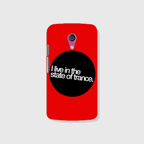 I Live In The State of Trance   (MOTO G2) - Edmotic