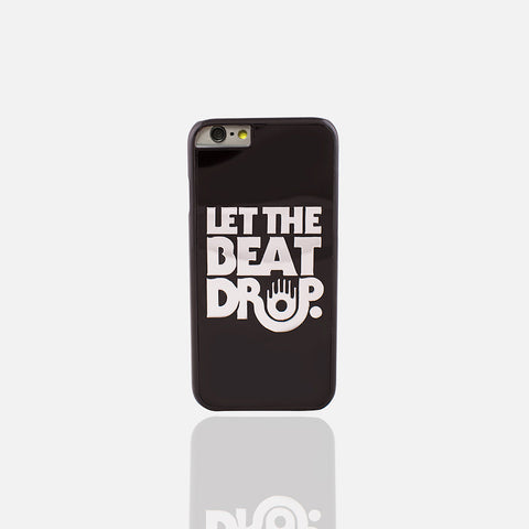 Let The Beat Drop Phone Case (I Phone 6/6S ) - Edmotic - 1