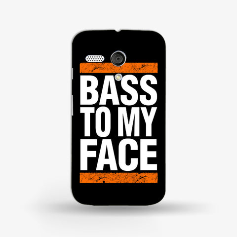 Bass To My Face   (MOTO G) - Edmotic