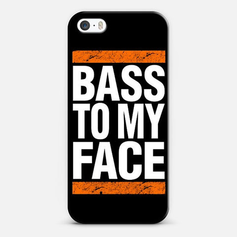Bass To My Face Iphone 5/5s Case - Edmotic