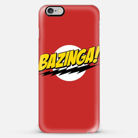 Bazinga  Iphone 6s Plus case - Edmotic
