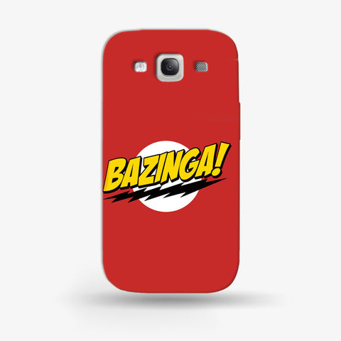 Bazinga Samsung Galaxy S3 CASE - Edmotic