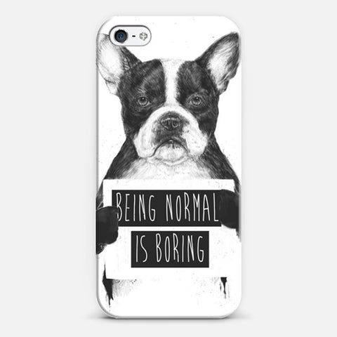 Being Normal is Boring iPhone 5/5s Case - Edmotic