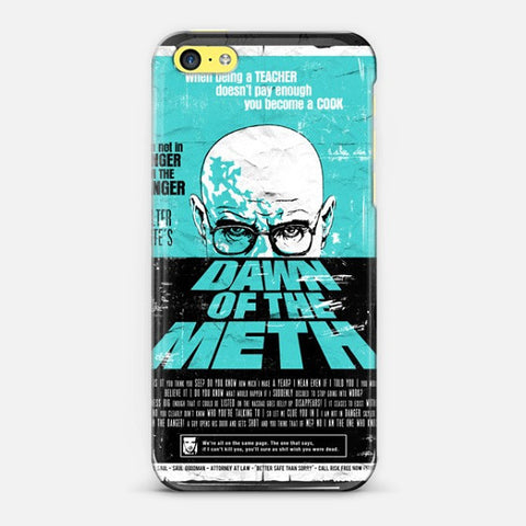 Dawn To The Meth   Iphone 5c Case - Edmotic