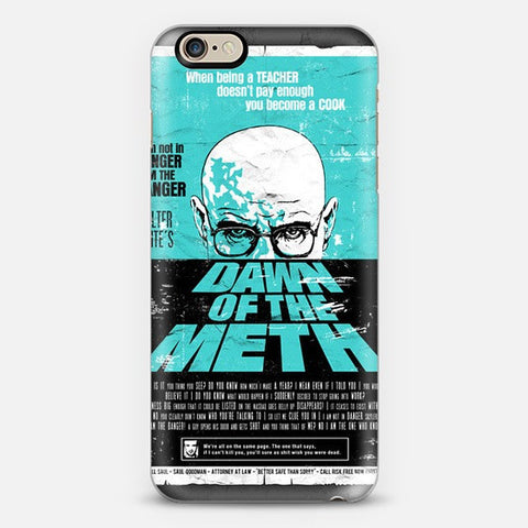 Dawn To The Meth  Iphone 6 Case - Edmotic