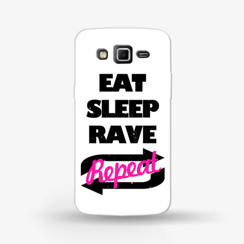 Eat Sleep Rave Repeat Samsung Galaxy Grand 2 Case - Edmotic