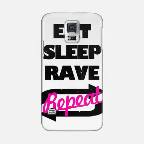 Eat Sleep Rave Repet  Samsung Galaxy S5 CASE - Edmotic