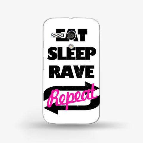 Eat Sleep Rave Repet  (MOTO G) - Edmotic