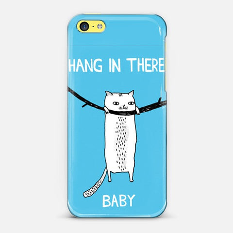 Hangin There Baby  Iphone 5c Case - Edmotic