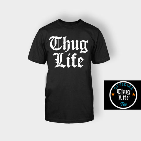 THUG LIFE T-SHIRT BLACK - Edmotic