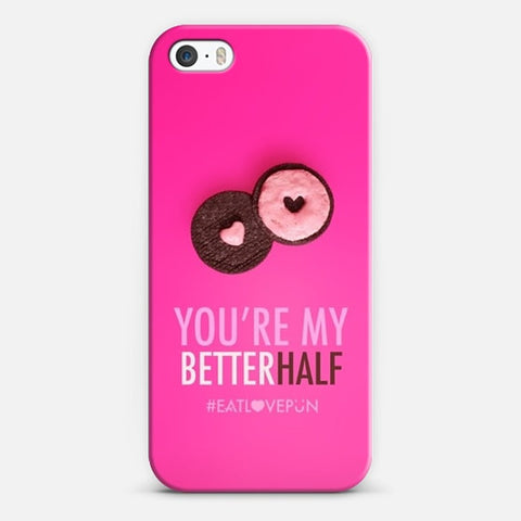 You're My Better Half iPhone SE Case - Edmotic
