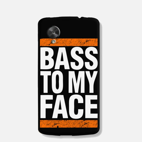 Bass To My Face (Nexus 5) - Edmotic