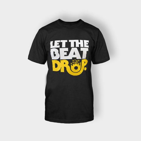 LET THE BEAT DROP T-SHIRT BLACK - Edmotic