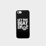 Let The Beat Drop Phone Case (I Phone 5 )