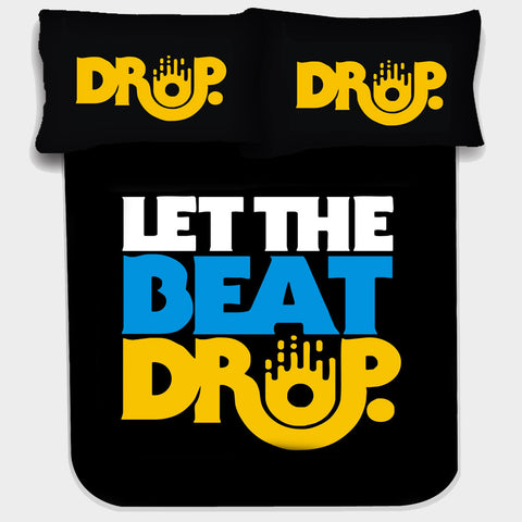 LET THE BEAT DROP BEDSHEET - Edmotic - 1