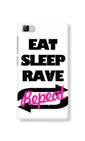 Eat Sleep Rave Repet (Xiaomi MI3) - Edmotic