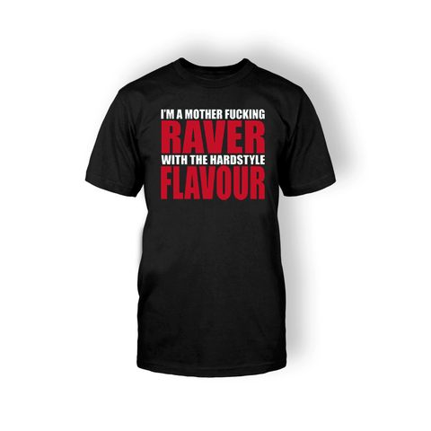 Raver With The Hardstyle Flavour T-shirt - Edmotic