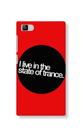 I Live In The State of Trance (Xiaomi MI3) - Edmotic