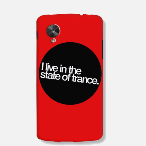 I Live in The State of Trance(Nexus 5) - Edmotic