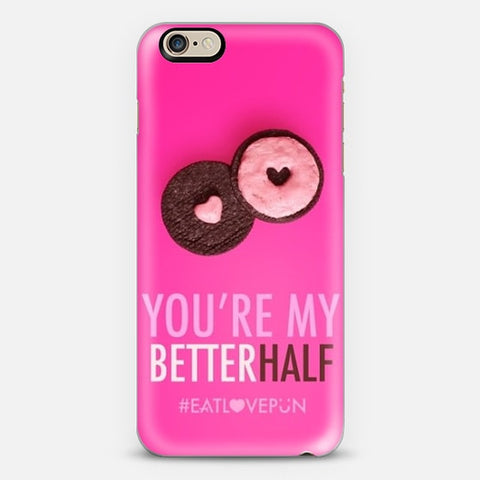 You're My Better Half iPhone 6/6s Plus Case - Edmotic