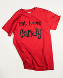 Adult Eat More Candy T-Shirt