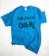 Youth Eat More Candy T-Shirt