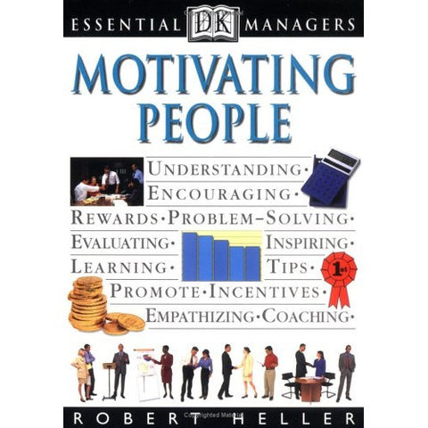 Essential Managers: Motivating People - Robert Heller (USED) - Awesome Imports