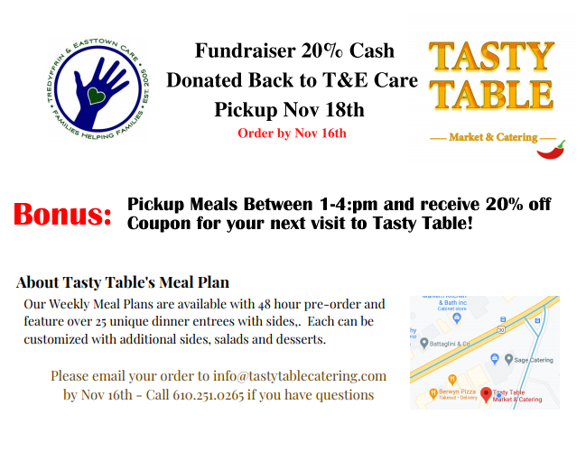 Fundraiser 20% Cash Donated Back to T&E Care Pickup Nov 18th - Order by Nov 16th