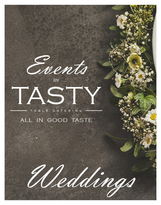 Weddings with Tasty Table Catering