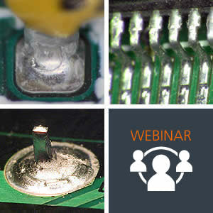 Vision Engineering presents the Electronics Academy Webinar Series