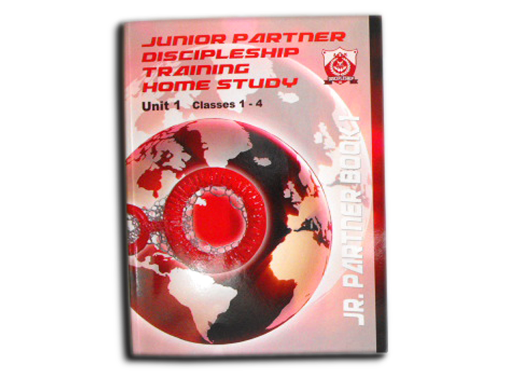 Junior Partner Discipleship Training Home Study Program - Unit 1: Classes 1-4