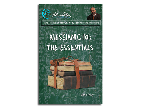 Messianic 101: The Essentials